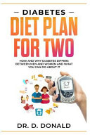 Diabetes Diet Plan For Two How And Why Diabetes Differs Between Men And Women And What You Can Do About It