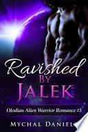 Ravished By Jalek