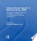 International Sport  A Bibliography  2000