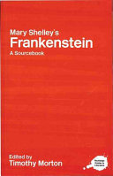 A Routledge Literary Sourcebook on Mary Shelley's Frankenstein