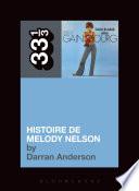 Serge Gainsbourg S Histoire De Melody Nelson