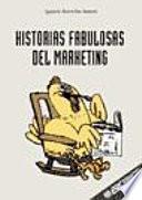 Historias fabulosas del marketing