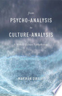 From Psycho Analysis To Culture Analysis