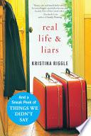 Real Life   Liars with Bonus Material Book PDF