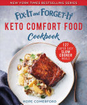 Fix It And Forget It Keto Comfort Food Cookbook