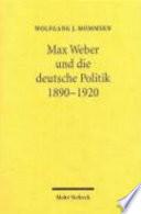 Max Weber und die deutsche Politik 1890 1920
