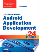 Android Application Development in 24 Hours  Sams Teach Yourself
