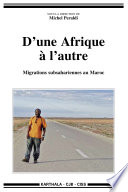 D une Afrique    l autre  migrations subsahariennes au Maroc