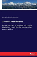 Aroideae Maximilianae