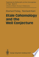 Etale Cohomology and the Weil Conjecture