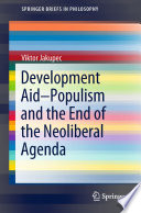 Development Aid   Populism and the End of the Neoliberal Agenda