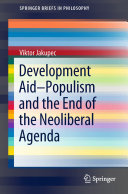 Development Aid—Populism and the End of the Neoliberal Agenda