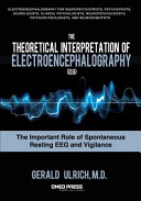 The Theoretical Interpretation of Electroencephalography