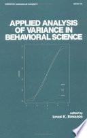 Applied Analysis of Variance in Behavioral Science