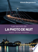 Les secrets de la photo de nuit