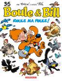 illustration Boule et Bill - Tome 35 - Roule ma poule !