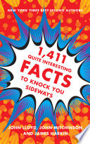 1 411 Quite Interesting Facts to Knock You Sideways