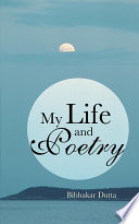 My Life and Poetry