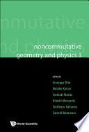 Noncommutative Geometry and Physics 3