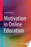 Motivation in Online Education
