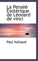 La Pensee Esoterique De Leonard De Vinci