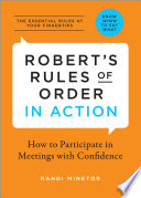 Robert s Rules of Order In Action  How to Participate in Meetings with Confidence