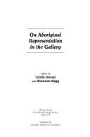 On Aboriginal Representation in the Gallery
