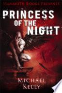 Mammoth Books presents Princess of the Night