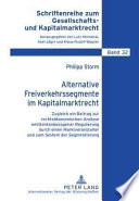 Alternative Freiverkehrssegmente im Kapitalmarktrecht