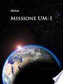 Missione UM 1