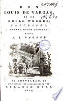 Don Louis De Vargas Of De Edele Wreker