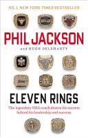 Eleven Rings Chicago Bulls And Los Angeles Lakers Phil Jackson