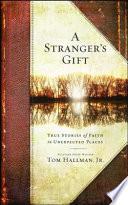 A Stranger S Gift