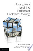 Congress and the Politics of Problem Solving