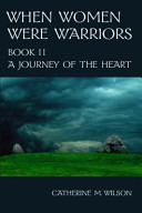 When Women Were Warriors Book II
