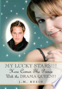 My Lucky Stars    Here Comes the Prince