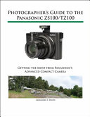 Photographer s Guide to the Panasonic ZS100 TZ100