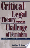 Critical Legal Theory and the Challenge of Feminism