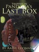 Trapped in Pandora s Last Box