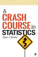 A Crash Course in Statistics