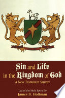 Sin and Life in the Kingdom of God