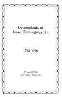 Descendants of Isaac Hemingway  Jr   1762 1976