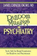 Random Musings In Psychiatry