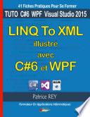 linq to xml illustre avec c 6 et wpf