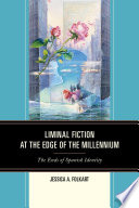 Liminal Fiction At The Edge Of The Millennium book