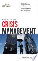 Manager s Guide to Crisis Management