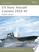 US Navy Aircraft Carriers 1922 45