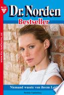 Dr. Norden Bestseller 137 – Arztroman