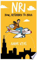 NRI: Now, Returned to India