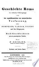 Geschichte Roms in seinem   bergange von der republikanischen zur monarchischen Verfassung oder Pompejus  Caesar  Cicero und ihre Zeitgenossen